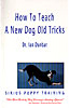 cover of How to Teach a New Dog Old Tricks